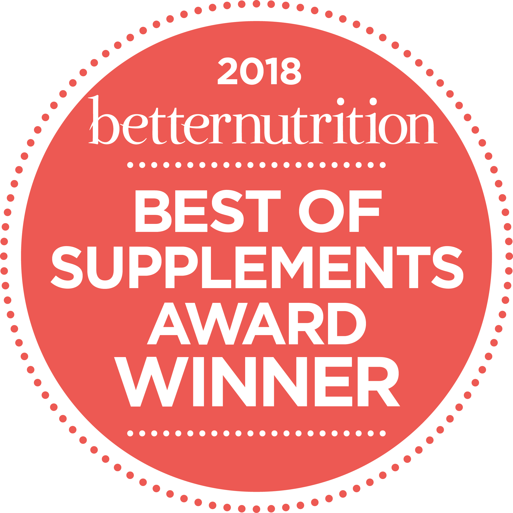 Better Nutrition 2018 Best of Supplements Award Winner